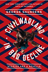CivilWarLand in Bad Decline: Stories and a Novella Kindle Edition
