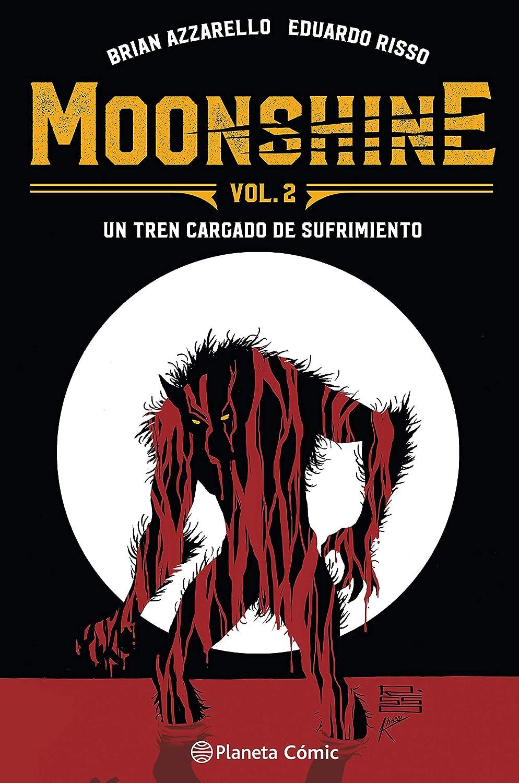Moonshine nº 02: Un tren cargado de sufrimiento eBook: Azzarello ...