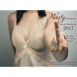 The Nasty Woman's Weekly Datebook 2017: Surviving the First Year of Trump*