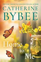 Home To Me (Creek Canyon Book 2) (English