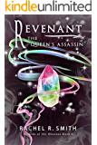 Revenant: The Queen's Assassin (Records of the Ohanzee Book 6)