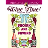 Creative Haven Wine Time! Coloring Book (Creative Haven Coloring Books)