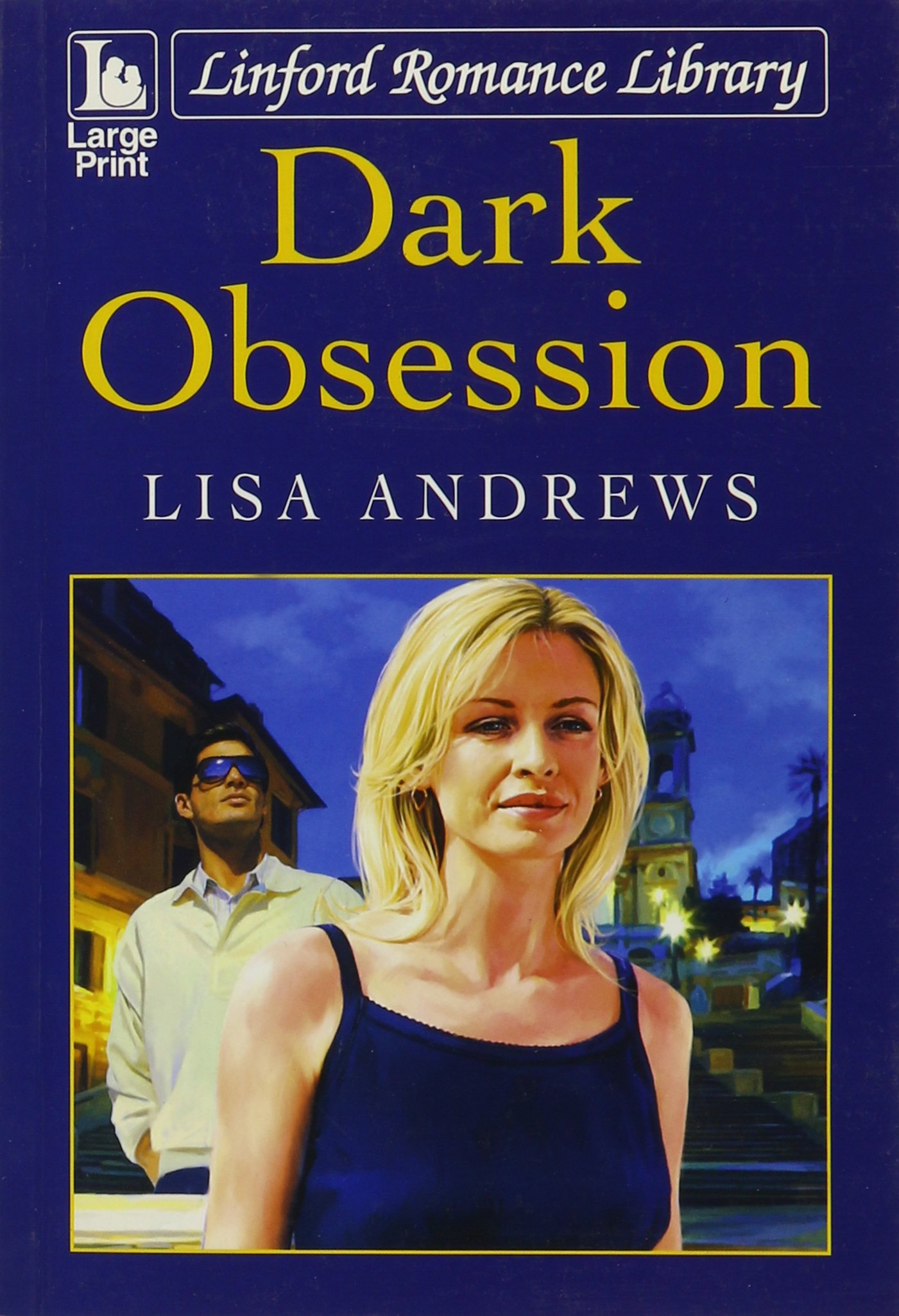 Dark Obsession (Linford Romance Library): Amazon co uk: Lisa