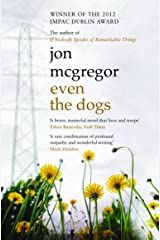 Even the Dogs by Jon McGregor(2011-01-04) Paperback