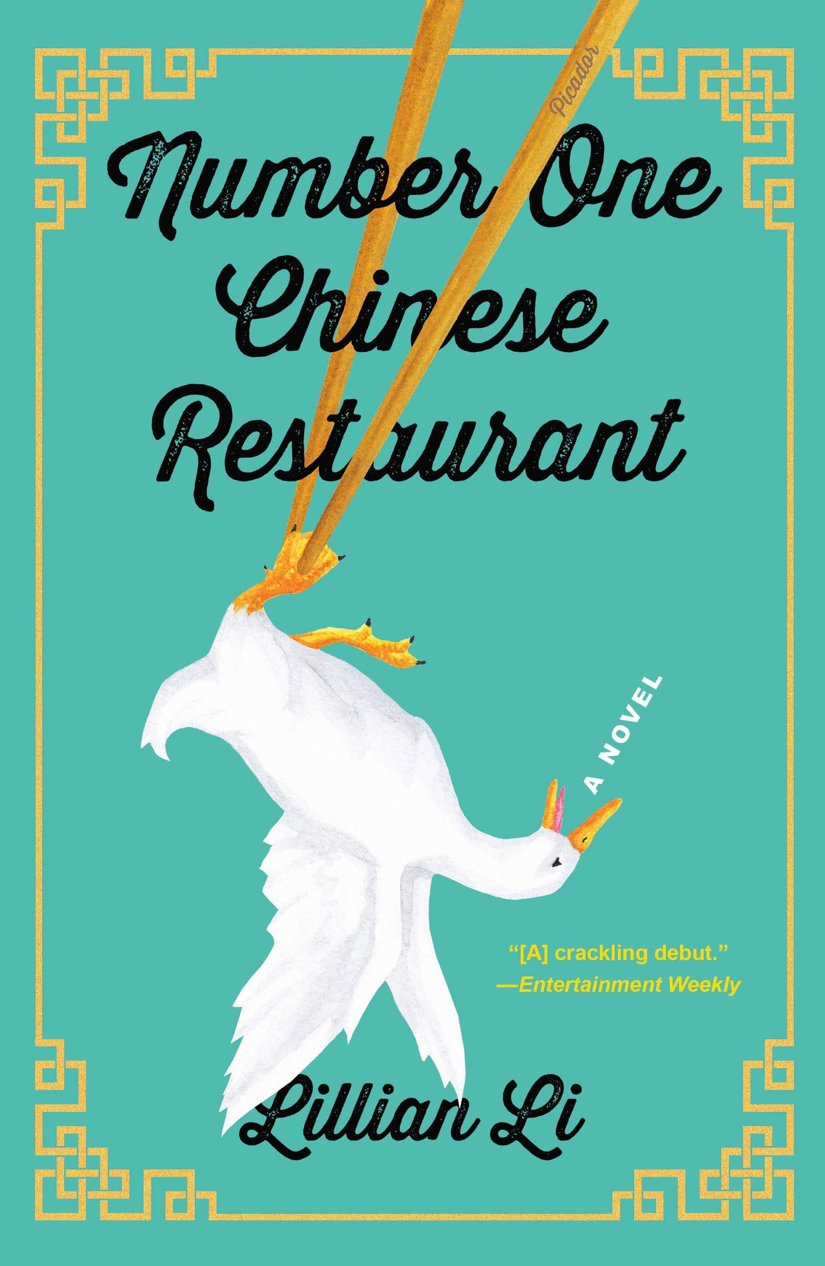 Number One Chinese Restaurant: A Novel: Li, Lillian: 9781250229328:  Amazon.com: Books