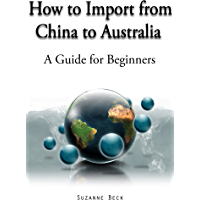 How to Import From China to Australia - A guide for Beginners