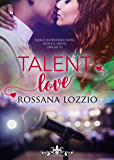 Talent love (Literary Romance)