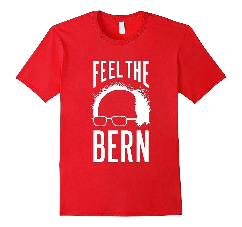 Feel the Bern - Bernie Sanders T-Shirt-TD