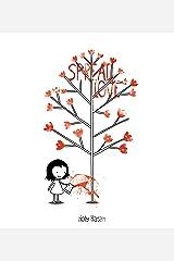 Spread Love Kindle Edition