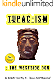 Tupac-ism : The Westside Don