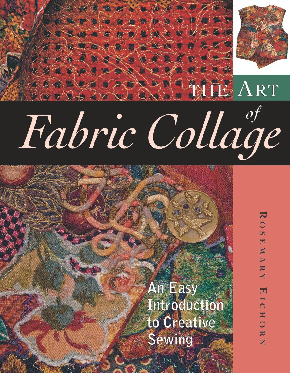 The Art of Fabric Collage: An Easy Introduction to Creative Sewing pdf epub