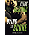 Dying to Score: A Black Ops, Inc. Short Story