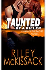 Taunted by a Killer (Men of the Badge Book 3) Kindle Edition