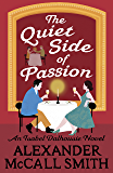 The Quiet Side of Passion (Isabel Dalhousie Novels Book 47)