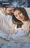 Their Secret Royal Baby (Harlequin Medical Romance)