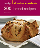 Hamlyn All Colour Cookery: 200 Bread Recipes: Hamlyn All Colour Cookbook (English Edition)