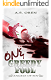One Greedy Fool  (The Angels of Sin Book 1)