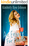 An Encore for Estelle (Melodies of Love Book 2)