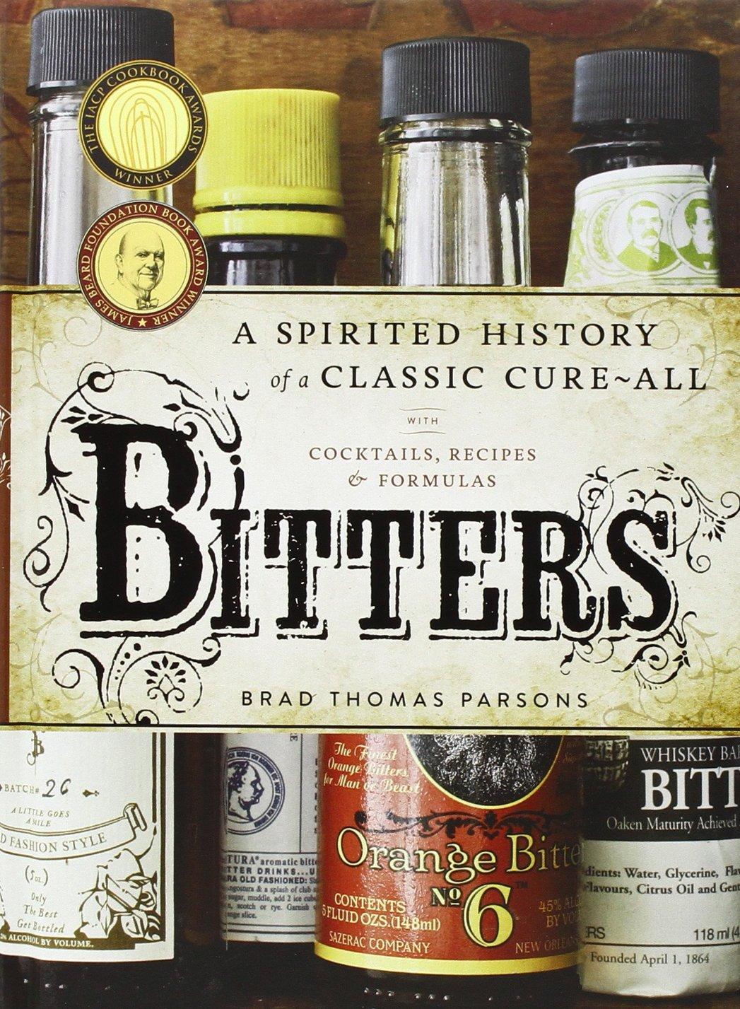 Bitters Spirited Cure All Cocktails Formulas product image