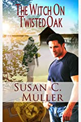 The Witch On Twisted Oak (Paranormal Romantic Suspense) Kindle Edition