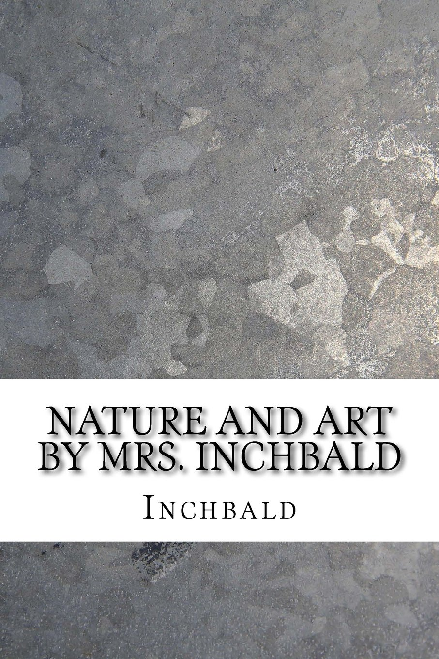 Nature and art By Mrs. Inchbald pdf