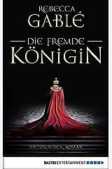 Die fremde Königin: . Historischer Roman (Otto der Große 2) (German Edition) Kindle Edition