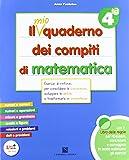 mio quaderno dei compiti di matematica.  Per la 4ª classe elementare. Con fascicolo. Con CD Audio. Con CD-ROM