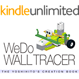 WeDo WALL TRACER: THE YOSHIHITO'S CREATION BOOK (English Edition)