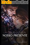 Nosso Presente: Um conto de Natal
