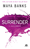 Succomber: Surrender, T1