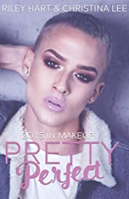 Pretty Perfect (Boys in Makeup Book 1) (English Edition)