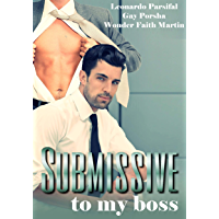 Submissive to my boss 1 (English Edition)