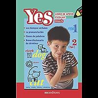 YES: libro de apoyo escolar: inglés (Spanish Edition)