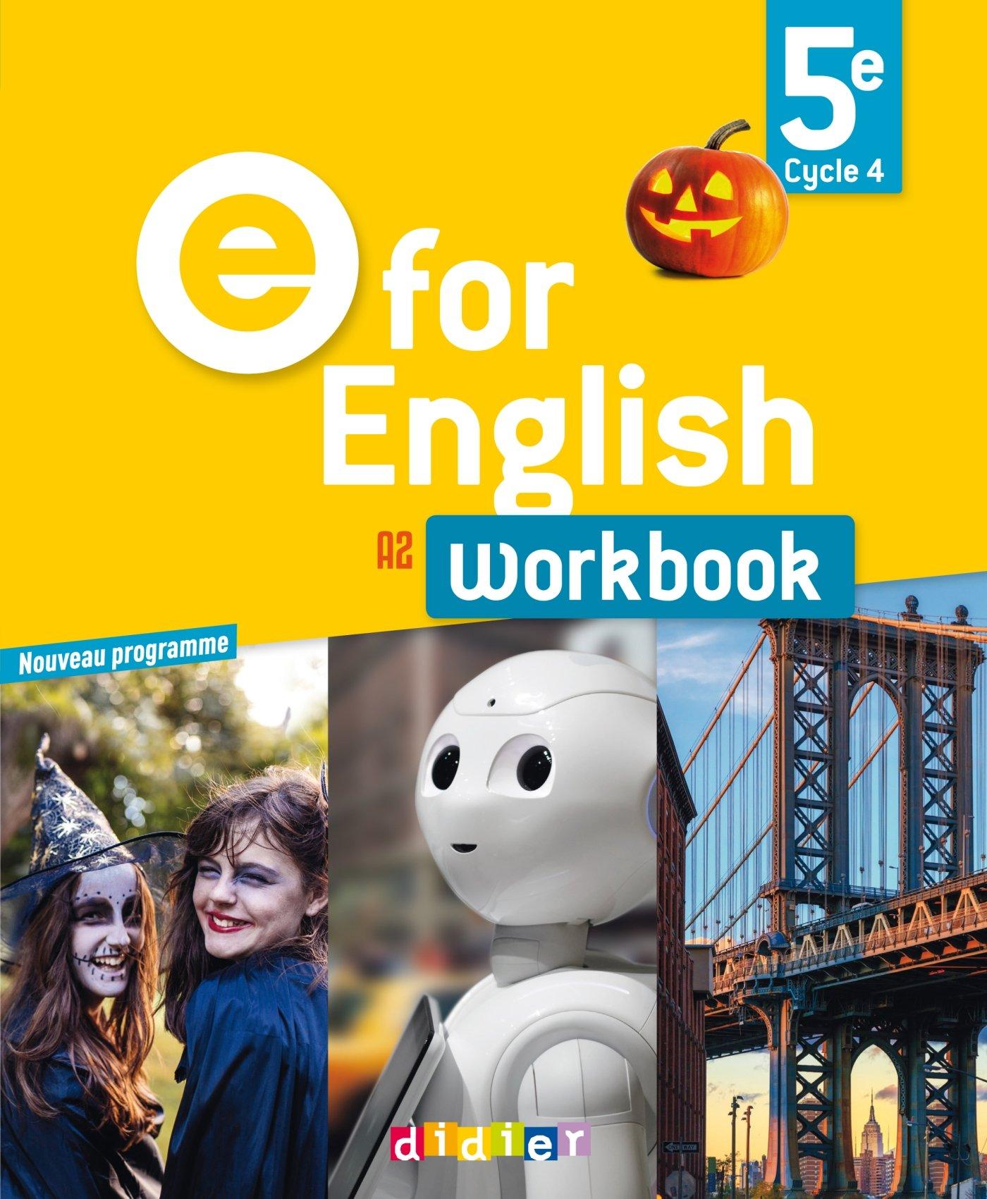 E for English 5e (éd.2017) - Workbook - version papier Broché – 3 mai 2017 Laura Cursat Virginie Bordat Hélène Chadoeuf Corinne Létant