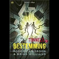 Bestemming (Tunnels Book 6)