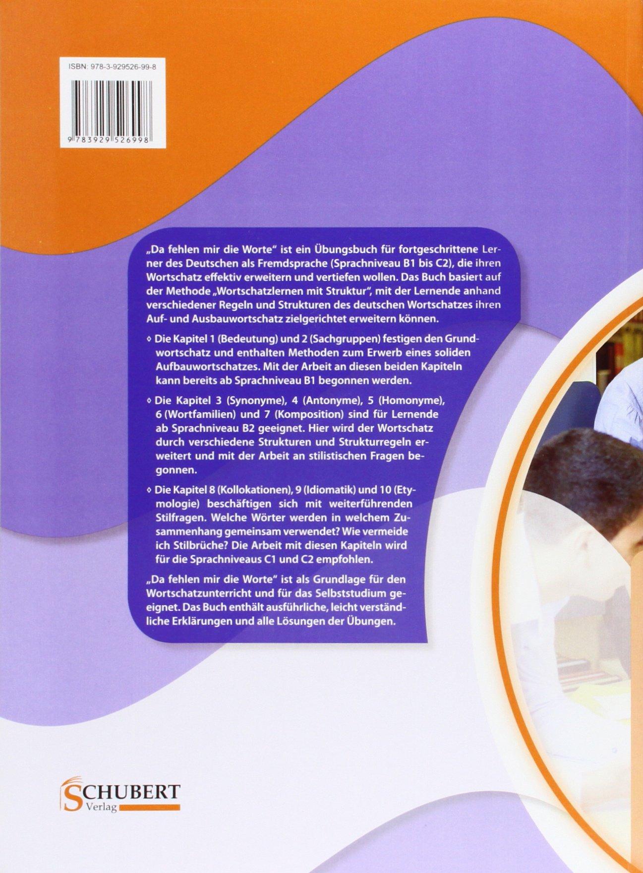 Da fehlen mir die Worte: Systematischer Wortschatzerwerb für fortgeschrittene Lerner in Deutsch als Fremdsprache: Amazon.es: Wiebke Strank: Libros en ...
