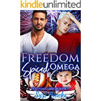 Freedom Spiced Omega (The Hollydale Omegas Book 13)