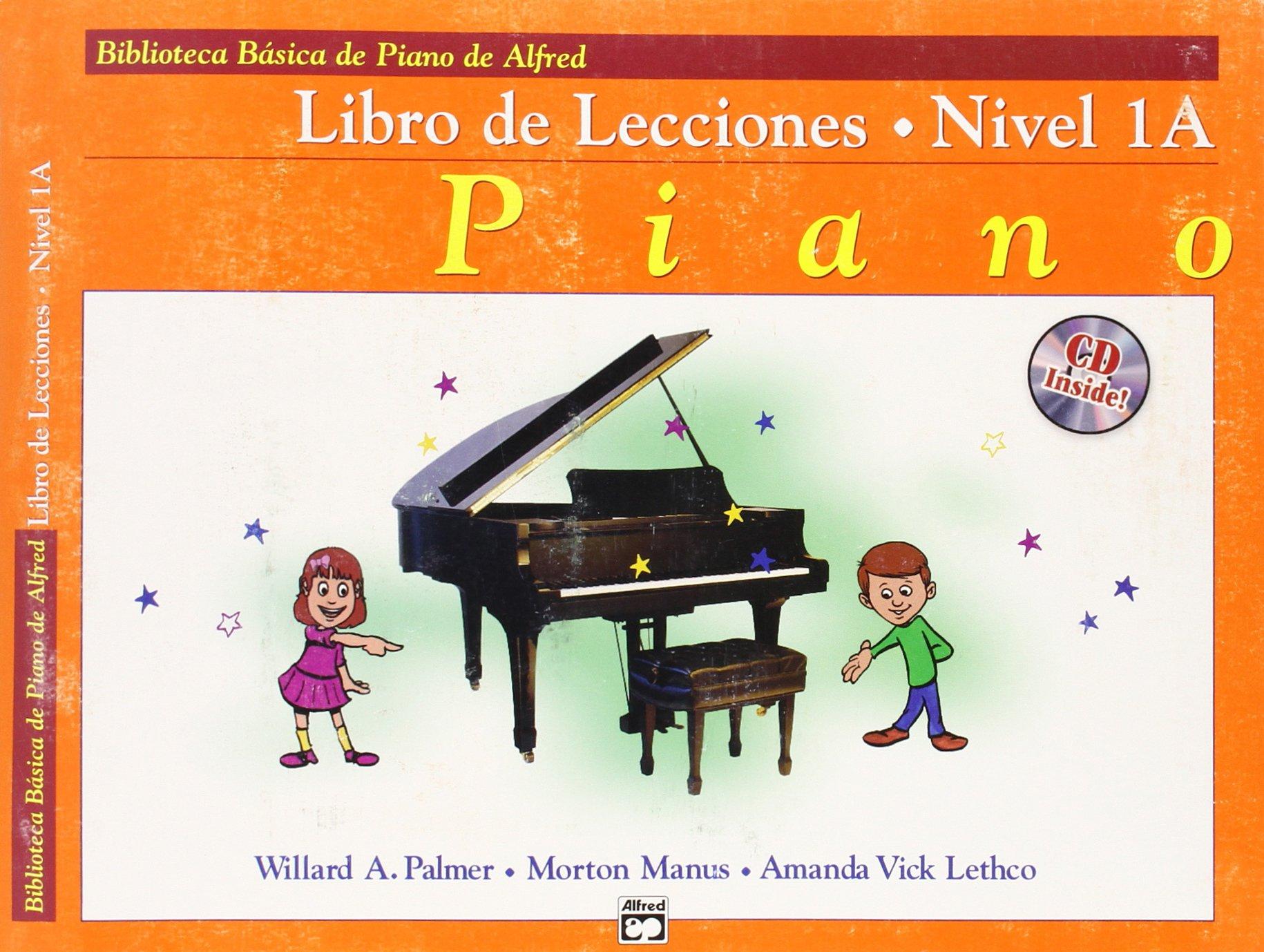 Alfreds Basic Piano Course Lesson Book, Bk 1a: Spanish Language Edition, Book & CD Biblioteca basica de piano de alfred: Amazon.es: Willard Palmer, ...