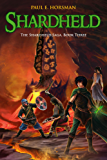 Shardheld (The Shardheld Saga Book 3)