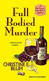 Full Bodied Murder (Rose Avenue Wine Club Mystery)