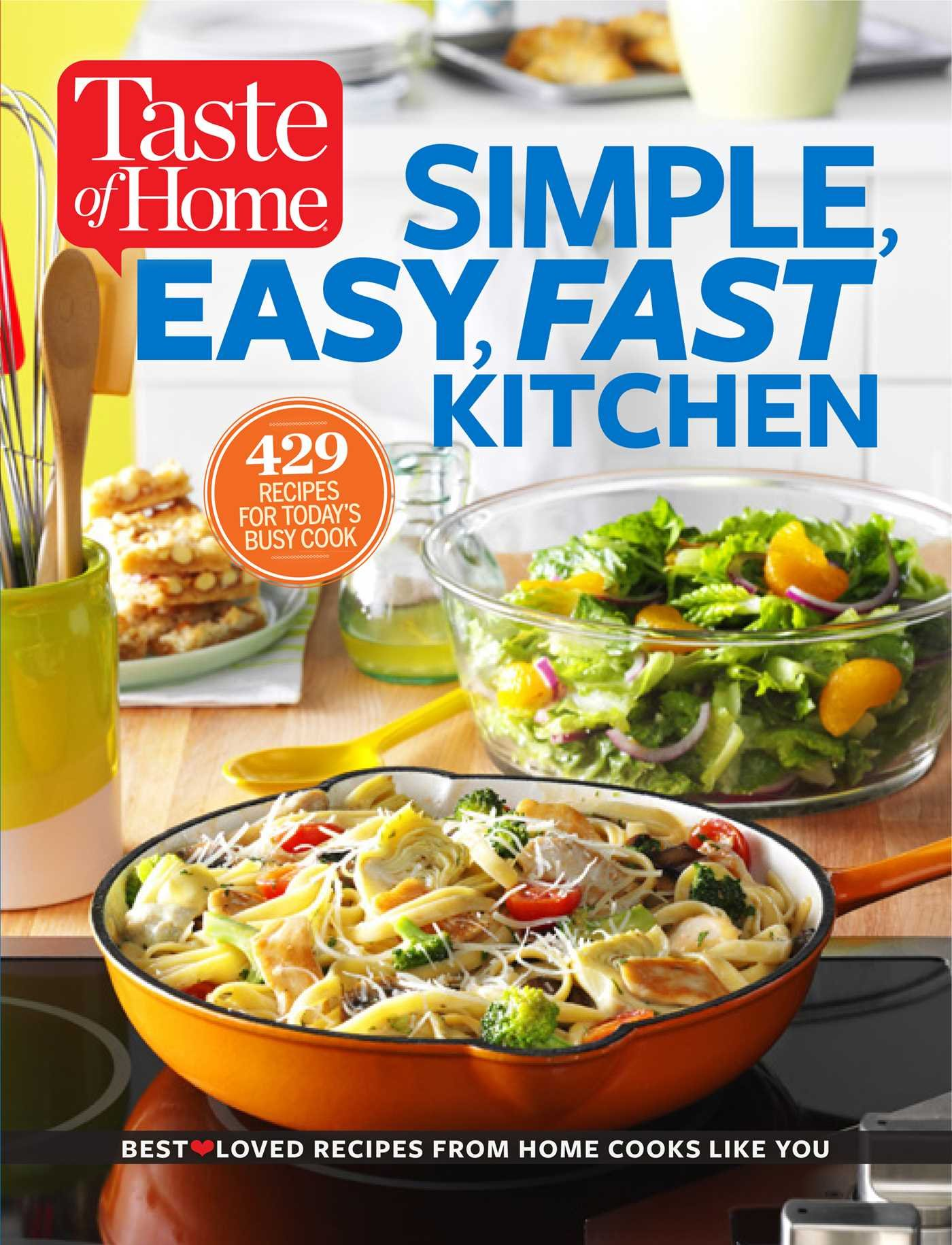 amazon taste of home simple easy fast kitchen 429 recipes for