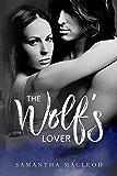 The Wolf's Lover: An Urban Fantasy Romance
