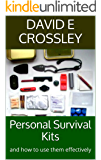 Personal Survival Kits: and how to use them effectively