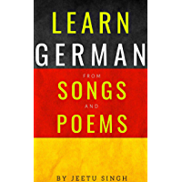 Learn German from Songs and Poems: German language (German Edition)