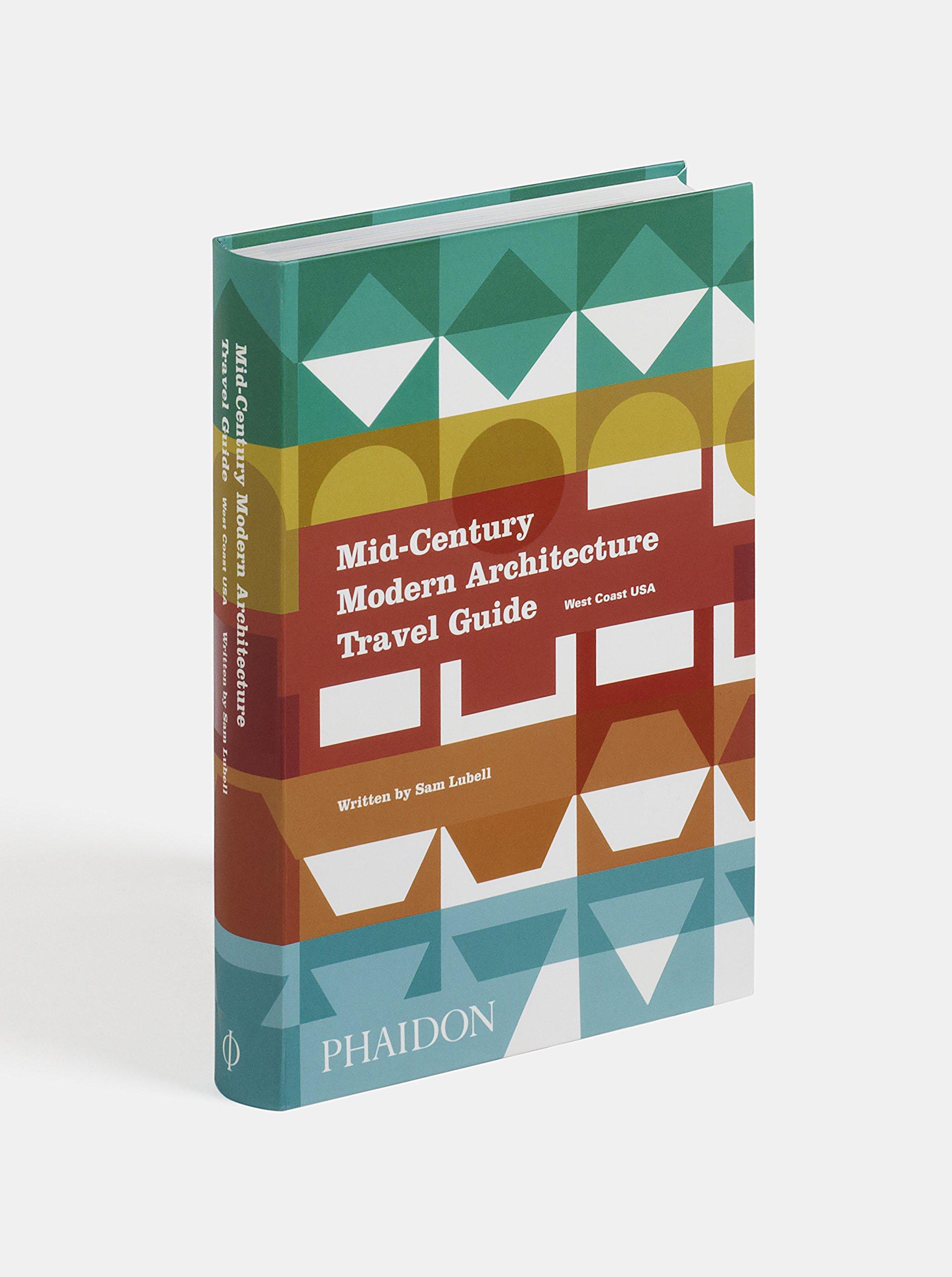 Mid-Century Modern Architecture Travel Guide. West Coast USA: Amazon.es: Sam Lubell: Libros en idiomas extranjeros