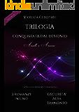 Conquistata dal demonio Trilogia: Oscurità - Alba - Tramonto