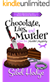 Chocolate, Lies, and Murder (Amber Fox Mysteries book #4): A witty and wacky crime caper full of murder and mayhem (The…