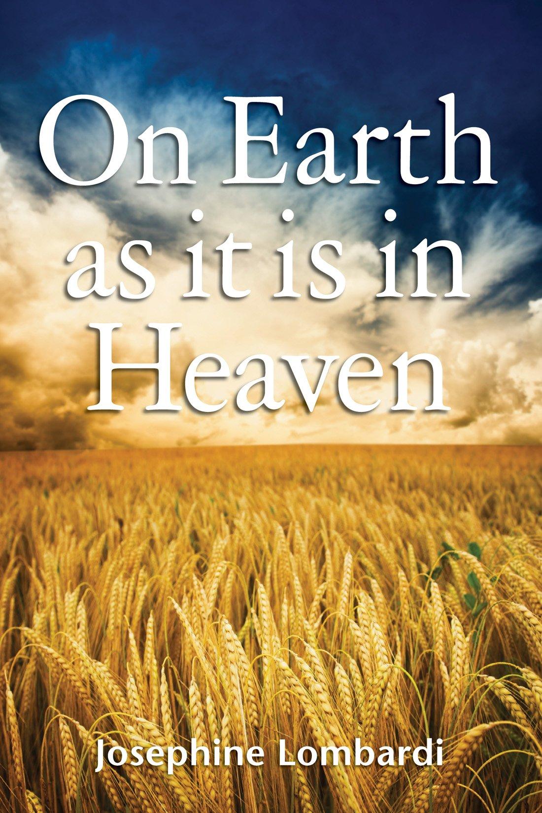 Read Online On Earth As it is in Heaven pdf epub
