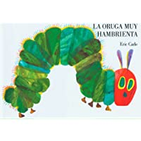 La oruga muy hambrienta: Spanish board book