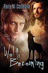 Wolf, Becoming Kindle Edition